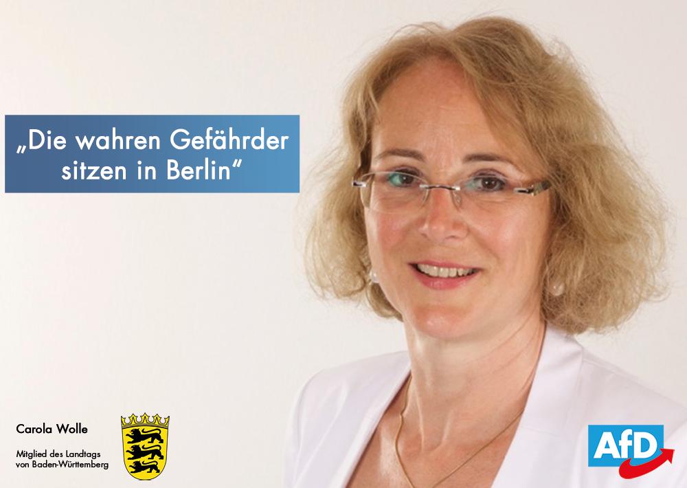 Carola Wolle: Die wahren Gefährder sitzen in Berlin