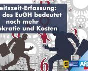 Arbeitszeit-Erfassung: Urteil des EuGH bedeutet noch mehr Bürokratie und Kosten