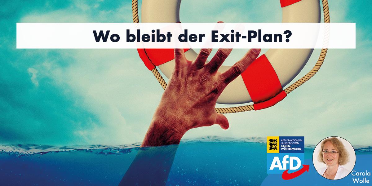 Carola Wolle MdL: Wo bleibt der Exit-Plan?