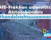 Carola Wolle: AfD-Fraktion unterstützt Aktionsbündnis #handelstehtzusammen