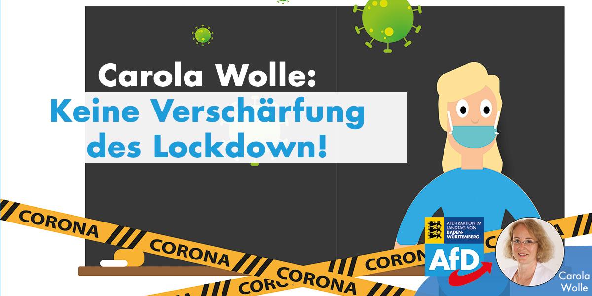 Carola Wolle: keine Verschärfung des Lockdown!